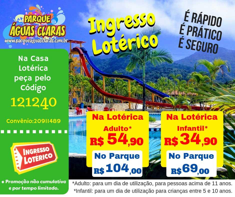 Promoção Ingresso Lotérico